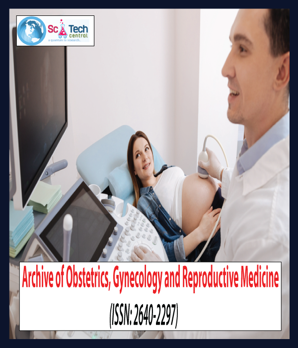 Archive of Obstetrics Gynecology and Reproductive Medicine (ISSN:2640-2297)
