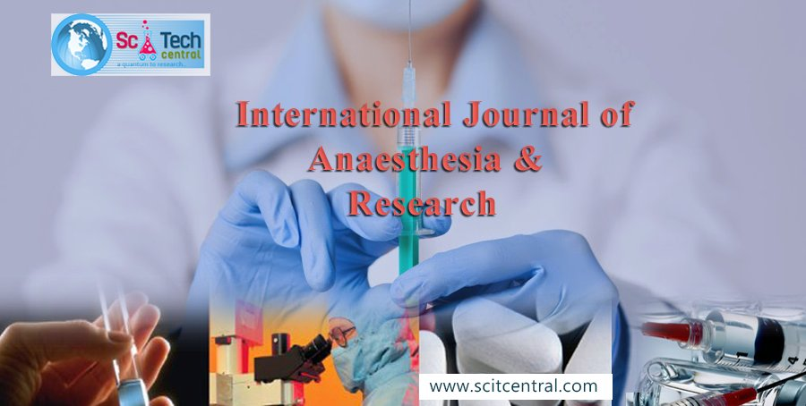 International Journal of Anaesthesia & Research