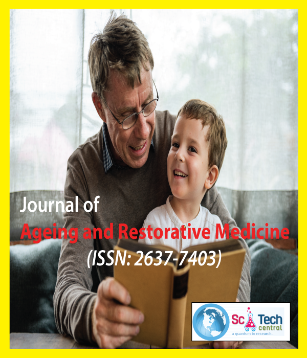 Journal of Ageing and Restorative Medicine (ISSN:2637-7403)