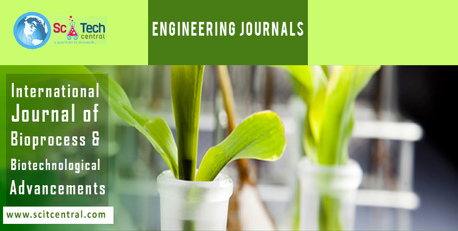 International Journal of Bioprocess & Biotechnological Advancements